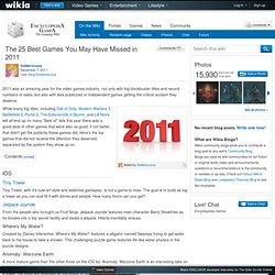 User blog:Soldierscuzzy/The 25 Best Games You May Have Missed in 2011 - Wikia Gaming