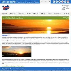 Le soleil de minuit en Islande : Article Islande - Voyage-Islande.fr