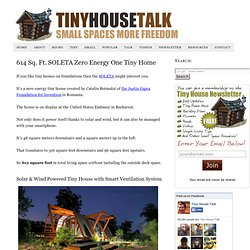 614 Sq. Ft. SOLETA Zero Energy One Tiny Home
