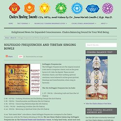 Solfeggio Frequencies and Tibetan Singing Bowls
