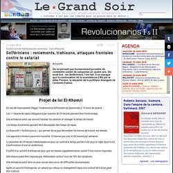 Solfériniens : reniements, trahisons, attaques frontales contre le salariat