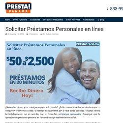 Solicitar Préstamos Personales en línea - Presta Panamá El Blog