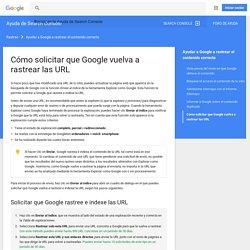 Cómo solicitar que Google vuelva a rastrear las URL - Ayuda de Search Console