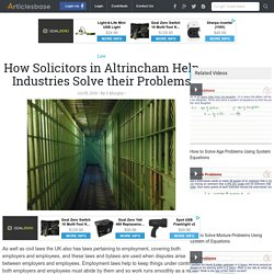How Solicitors in Altrincham Help Industries Solve their Problems