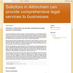 Solicitors in Altrincham can provide comprehensive legal services to businesses