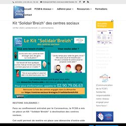 "Kit ""Solidair'Breizh"" des centres sociaux"
