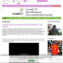 Solidair.tv - La SCIC, pour un service d'intérêt général, c'est l'idéal !