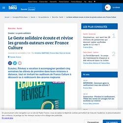 Le Geste solidaire écoute et révise les grands auteurs avec France Culture