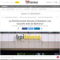 Le Prêt Economie Sociale et Solidaire de Bpifrance