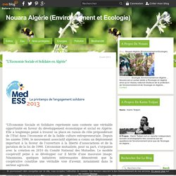 """""""L'Economie Sociale et Solidaire en Algérie"""" - Nouara Algérie (Environnement et Ecologie)"""