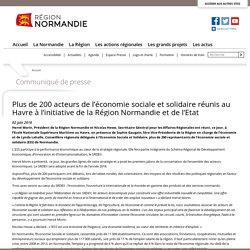 Plus de 200 acteurs de l'économie sociale et solidaire réunis au Havre à l'initiative de la Région Normandie et de l'Etat - La Région Normandie