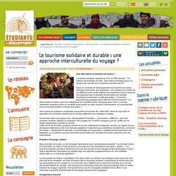 Le tourisme solidaire et durable : une approche interculturelle du voyage ?