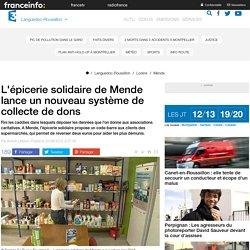FRANCE 3 LANGUEDOC ROUSSILLON 20/09/15 L'épicerie solidaire de Mende lance un nouveau système de collecte de dons