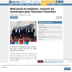 Web social et solidaire : le numérique pour favoriser l'insertion