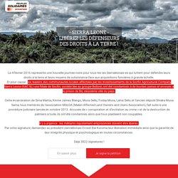 Sierra Leone : Libérez les défenseurs du droit à la terre !