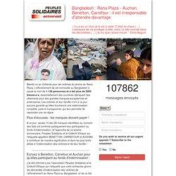 Bangladesh : Rana Plaza - Auchan, Benetton, Carrefour : il est irresponsable d'attendre davantage