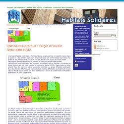 Habitats Solidaires : UNISSON-Montreuil: Projet d'Habitat Participatif Mixte