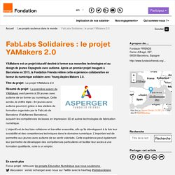 FabLabs Solidaires : le projet YAMakers 2.0