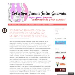 SOLIDARIDAD FEMINISTA CON LA REVOLUCIÓN BOLIVARIANA, LAS MUJERES Y EL PUEBLO DE VENEZUELA