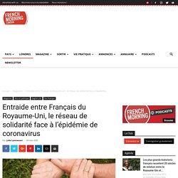 Entraide entre Français du Royaume-Uni, le réseau de solidarité face à l'épidémie de coronavirus