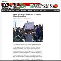 Attentats à Bruxelles: Solidarité avec les victimes, vigilance démocratique