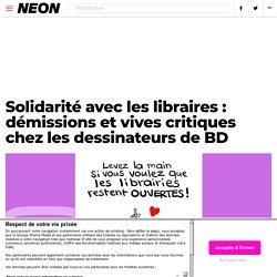 Solidarité avec les libraires : démissions et vives critiques chez les dessinateurs de BD