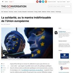 La solidarité, ou lemantra indéfinissable del'Unioneuropéenne