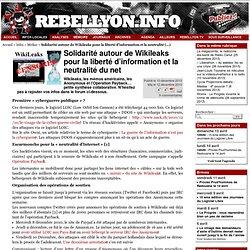 Solidarité autour de Wikileaks pour la liberté d'information et la neutralité du net