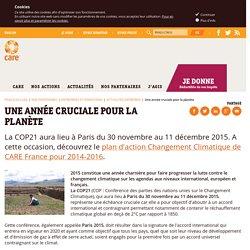 2015, annéeCOP 21 - Le plan d'action Changement Climatique 2014 / 2016 de CARE France