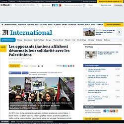 Les opposants iraniens affichent désormais leur solidarité avec les Palestiniens