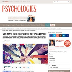 Solidarité : guide pratique de l'engagement