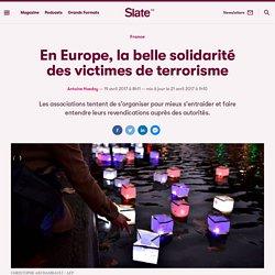 En Europe, la belle solidarité des victimes de terrorisme