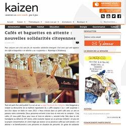 Cafés et baguettes en attente : nouvelles solidarités citoyennes