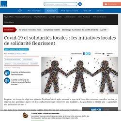 Covid-19 et solidarités locales : les initiatives locales de solidarité fleurissent