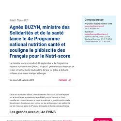 SANTEPUBLIQUEFRANCE 20/09/19 Agnès BUZYN, ministre des Solidarités et de la santé lance le 4e Programme national nutrition santé et souligne le plébiscite des Français pour le Nutri-score