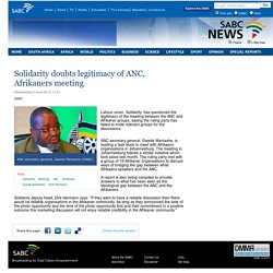 Solidarity doubts legitimacy of ANC, Afrikaners meeting :Wednesday 6 June 2012