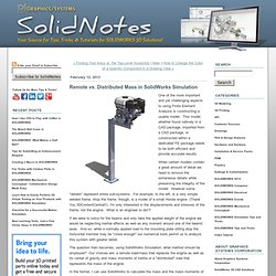 Graphics Systems' SolidNotes: Remote vs. Distributed Mass in SolidWorks Simulation