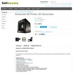 3D Printer, 4th Generation