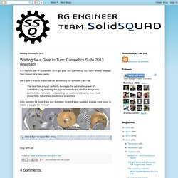 Team SolidSQUAD: Waiting for a Gear to Turn: Camnetics Suite 2013 released!