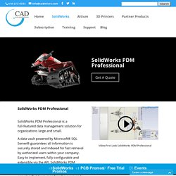 Use the SolidWorks PDM Professional Software for Ease of Use