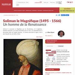 Soliman le Magnifique (1495 - 1566) - Un homme de la Renaissance - Herodote.net