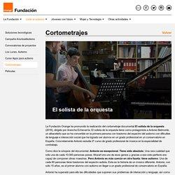 El solista de la orquesta - Fundación Orange