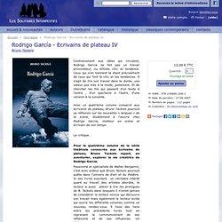 Rodrigo García - Ecrivains de plateau 4 - Éditions Les Solitaires Intempestifs