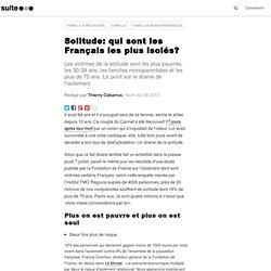 Solitude: qui sont les Français les plus isolés?