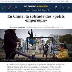 En Chine, la solitude des «petits empereurs»