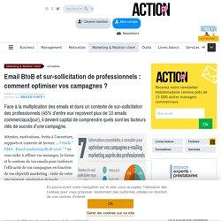 Email BtoB et sur-sollicitation de professionnels : comment optimiser vos campagnes ?