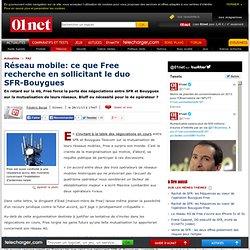 Réseau mobile : pourquoi Free sollicite le duo SFR-Bouygues Telecom