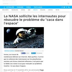 """La NASA sollicite les internautes pour résoudre le problème du """"caca dans l'espace"""""""