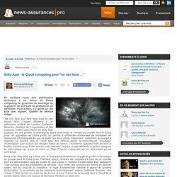 """Solly Azar: le Cloud computing pour """"ne rien faire …"""""""