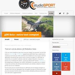3DR Solo : notre test complet - studioSPORT
